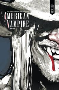 Scott Snyder et Stephen King - American Vampire Intégrale tome 1 : 1588-1925.