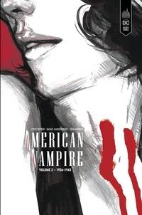 Scott Snyder et Rafael Albuquerque - American Vampire Intégrale Tome 2 : 1936-1943.