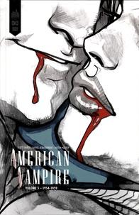 Scott Snyder et Rafael Albuquerque - American Vampire Intégrale Tome 3 : 1954-1959.