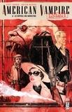 Scott Snyder et Dustin Nguyen - American Vampire Legacy Tome 2 : Le réveil du monstre.