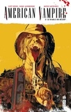 Scott Snyder et Rafael Albuquerque - American Vampire Tome 2 : Le diable du désert.