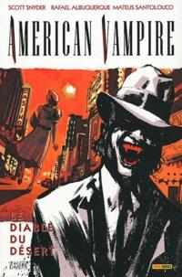 Scott Snyder et Mateus Santolouco - American Vampire Tome 2 : Le diable du désert.