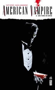 Scott Snyder et Rafael Albuquerque - American Vampire Tome 6 : Une virée en enfer.