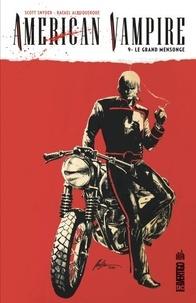 Scott Snyder et Rafael Albuquerque - American Vampire Tome 9 : Le grand mensonge.