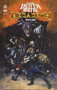 Scott Snyder et Greg Capullo - Batman Death Metal Tome 1 : Megadeth Edition.