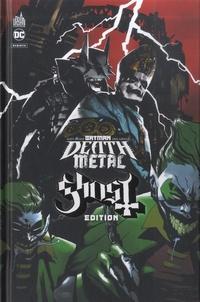 Scott Snyder et Greg Capullo - Batman Death Metal Tome 2 : Ghost.