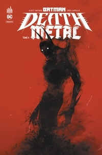 Scott Snyder et Greg Capullo - Batman Death Metal Tome 4 : .