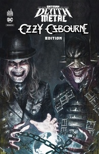 Scott Snyder et Greg Capullo - Batman Death Metal Tome 7 : Ozzy Osbourne Edition.