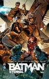 Scott Snyder et James Tynion IV - Batman eternal Tome 2 : .