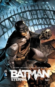 Scott Snyder et James Tynion IV - Batman eternal Tome 3 : .