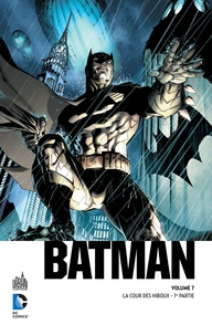 Scott Snyder et Greg Capullo - Batman  : La cour des hiboux - 1re partie.