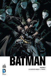 Scott Snyder et James Tynion IV - Batman  : La cour des hiboux - 2e partie.