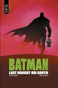 Scott Snyder et Greg Capullo - Batman Last Knight on earth  : .