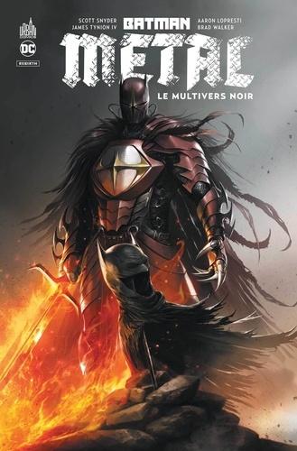 Scott Snyder et James Tynion IV - Batman métal : Le Multivers Noir  : .