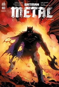Scott Snyder et James Tynion IV - Batman métal : Le Multivers Noir Tome 1 : La forge.
