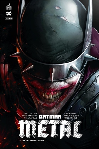 Scott Snyder et James Tynion IV - Batman métal Tome 2 : Les chevaliers noirs.