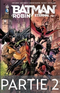 Scott Snyder et James Tynion IV - Batman & Robin Eternal - Tome 1 - Partie 2.