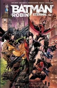 Scott Snyder et James Tynion IV - Batman & Robin Eternal - Tome 1.