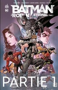 Scott Snyder et James Tynion IV - Batman & Robin Eternal - Tome 2 - Partie 1.