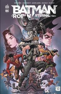 Scott Snyder et James Tynion IV - Batman & Robin Eternal Tome 2 : .