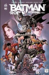 Scott Snyder et James Tynion IV - Batman & Robin Eternal - Tome 2.