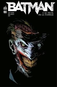 Scott Snyder et Kyle Higgins - Batman - Tome 3 - Le Deuil de la famille.