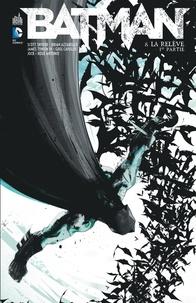 Scott Snyder et Brian Azzarello - Batman Tome 8 : La relève.