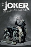 Scott Snyder et James Tynion IV - Joker renaissance.