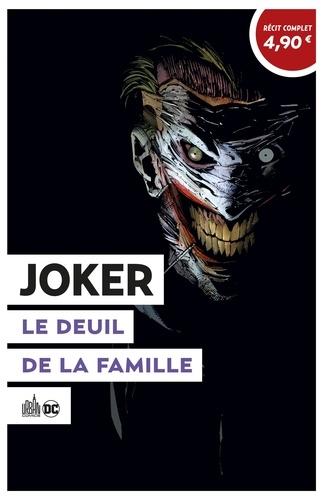 Joker. Le deuil de la famille