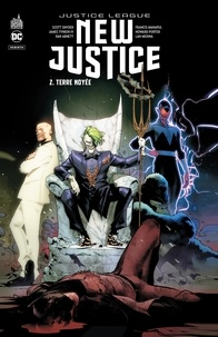 Scott Snyder et James Tynion IV - New Justice Tome 2 : Terre noyée.