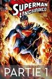 Scott Snyder et Jim Lee - Superman Unchained - Partie 1.