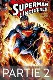 Scott Snyder et Jim Lee - Superman Unchained - Partie 2.