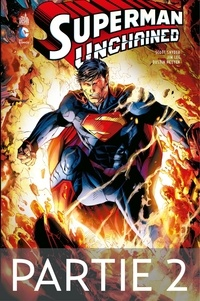 Scott Snyder et Jim Lee - Superman Unchained - Partie 2.