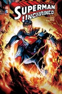Scott Snyder et Jim Lee - Superman unchained.