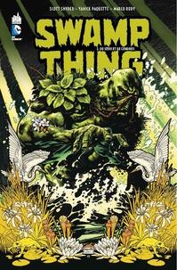 Scott Snyder et Yanick Paquette - Swamp Thing Tome 1 : De Sève et de Cendres.
