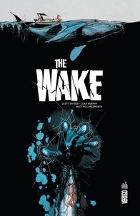 Scott Snyder et Sean Murphy - The Wake.