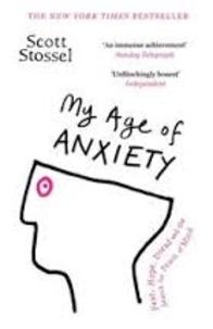 Scott Stossel - My Age of Anxiety.