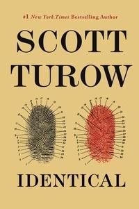 Scott Turow - Identical.