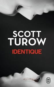 Scott Turow - Identique.