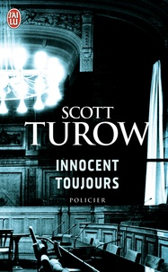 Scott Turow - Innocent toujours.