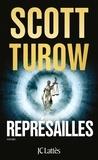 Scott Turow - Représailles.