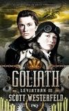 Scott Westerfeld - Léviathan Tome 3 : Goliath.