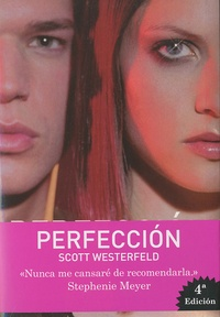 Scott Westerfeld - Perfeccion.