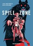Scott Westerfeld et Alex Puvilland - Spill zone Tome 1 : .