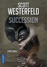 Scott Westerfeld - Succession - L'intégrale.