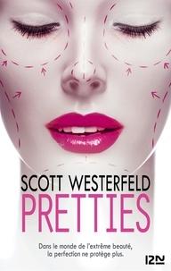 Scott Westerfeld - Uglies Tome 2 : Pretties.