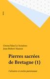 Scouezec - Pierres sacrées de Bretagne Tome 1 - Calvaires et enclos paroissiaux.