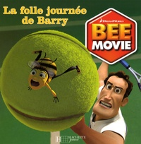 Scout Driggs - Bee Movie - La folle journée de Barry.