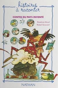 Scouvart et  Morel - Contes du pays inventé.