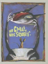 Scouvart - Un chat, une souris - D'après le conte des frères Grimm.